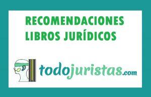 Recomendaciones libros jurídicos Julio 2017