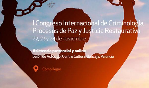 I Congreso Internacional de Criminología, Procesos de Paz y Justicia Restaurativa
