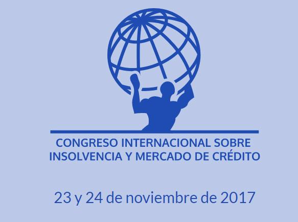 Congreso Internacional sobre Insolvencia y Mercado de Crédito