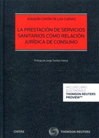 La prestación de servicios sanitarios como relación jurídica de consumo