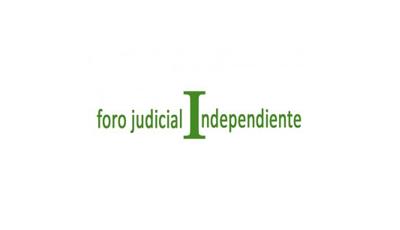 FORO JUDICIAL INDEPENDIENTE