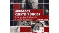 ABOGADOS, CLIENTES Y JUICIOS.