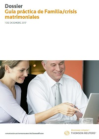 Thomson Reuters dossier 'guía práctica de familia -crisis matrimoniales'
