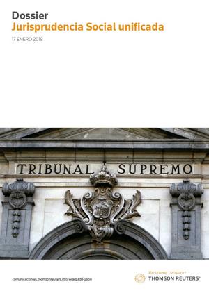 DOSSIER 'Jurisprudencia Social Unificada 2017'
