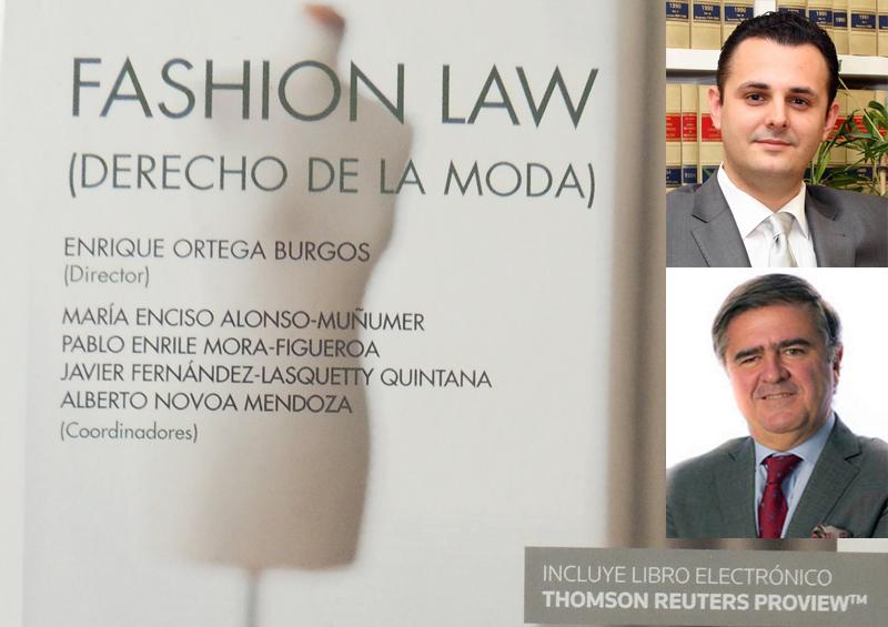 El pasado 16 de abril se presentó en el IE Business School de Madrid el  libro  Fashion Law  (Derecho de la Moda) 791c2dd7dc6c