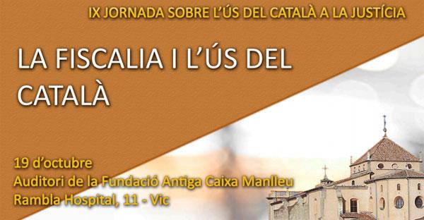 La Abogacía Catalana reclama que los jueces y los fiscales que ejercen en Catalunya entiendan el catalán