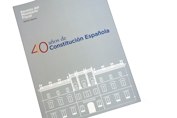 revista del Ministerio Fiscal dedicado a los 40 años de la Constitución española
